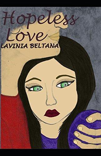 Hopeless Love by Lavinia Beltana