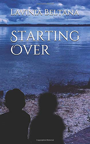 Starting Over by Lavinia Beltana